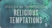 Religious Temptations