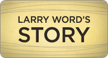 Larry Shares His Story