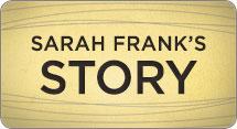 Sarah Shares Her Story