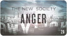 The New Society: Anger