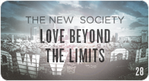 The New Society: Love Beyond the Limits