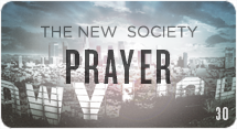 The New Society: Prayer