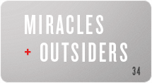 Miracles and Outsiders