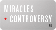 Miracles and Controversy