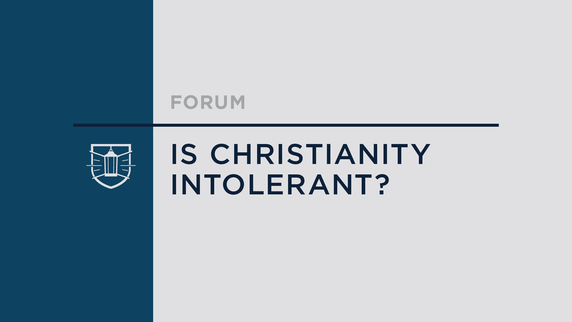 Is Christianity Intolerant?