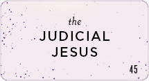 The Judicial Jesus