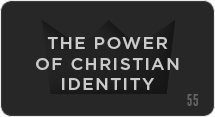 The Power of Christian Identity