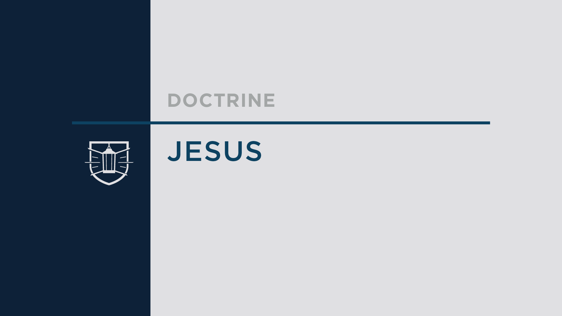 Doctrine 7: Jesus