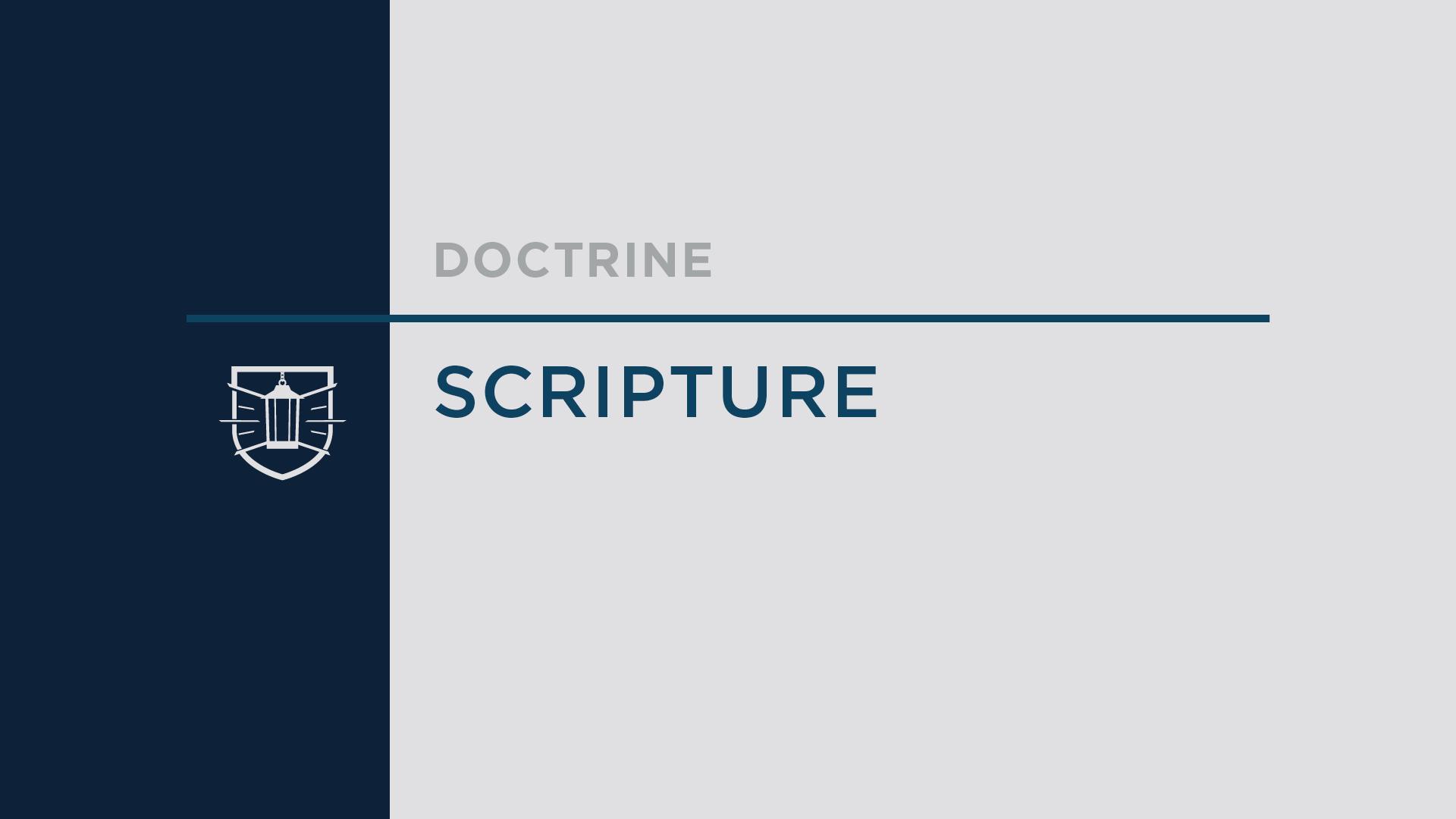 Doctrine 2: Scripture