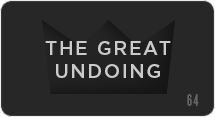 The Great Undoing