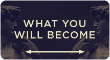 What You Will Become