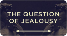 The Question of Jealousy