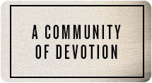 A Community of Devotion