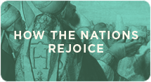 How the Nations Rejoice