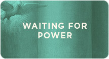 Waiting for Power