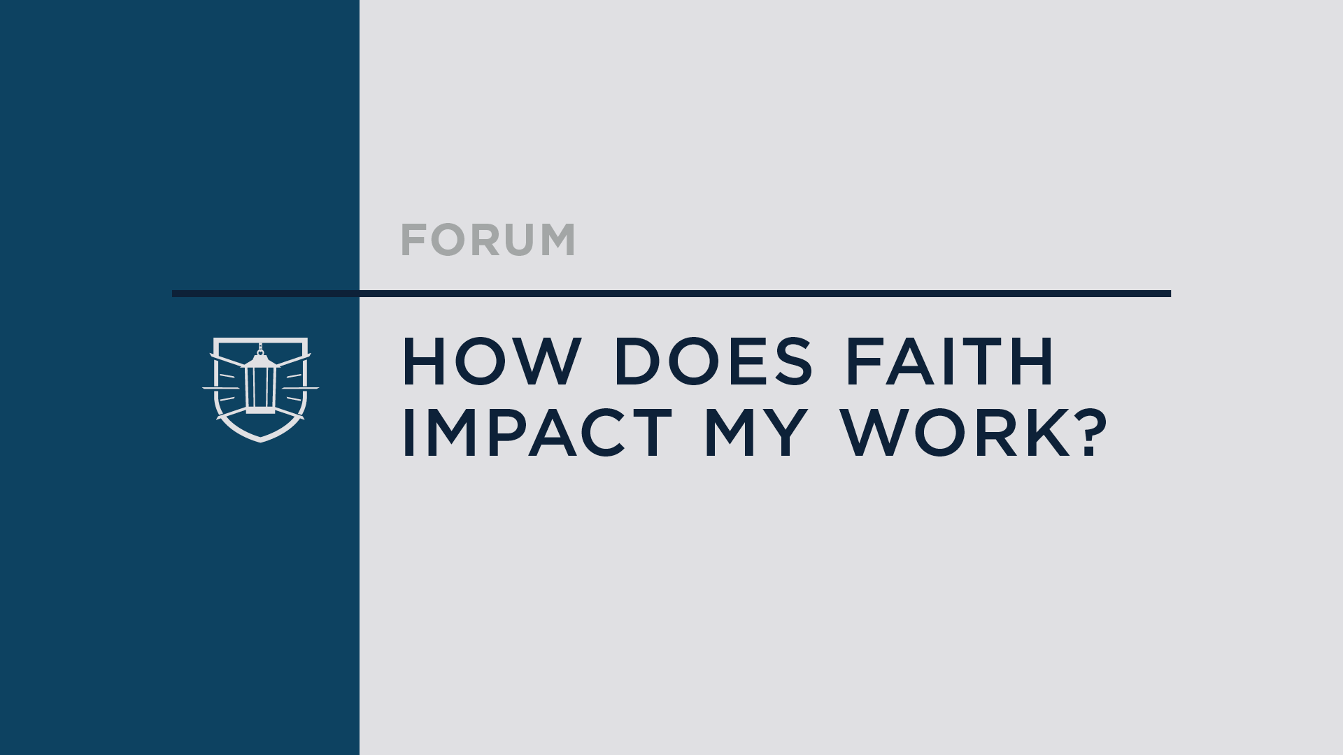 How Does Faith Impact My Work?