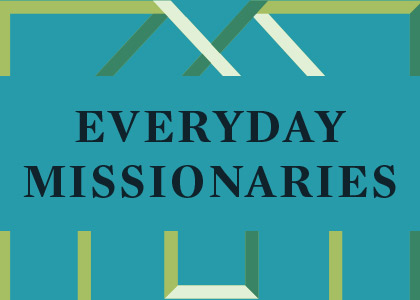Everyday Missionaries