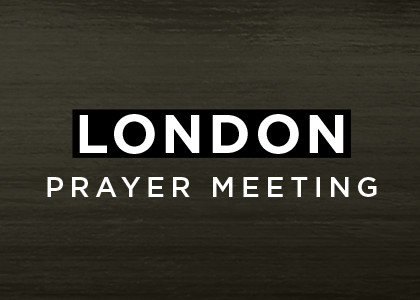 London Prayer Meeting