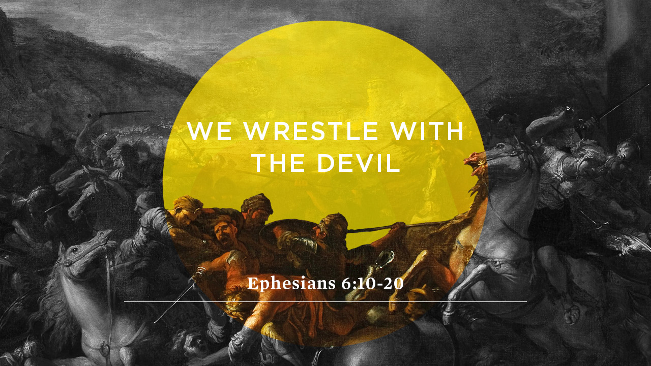 We Wrestle With the Devil