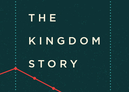 The Kingdom Story