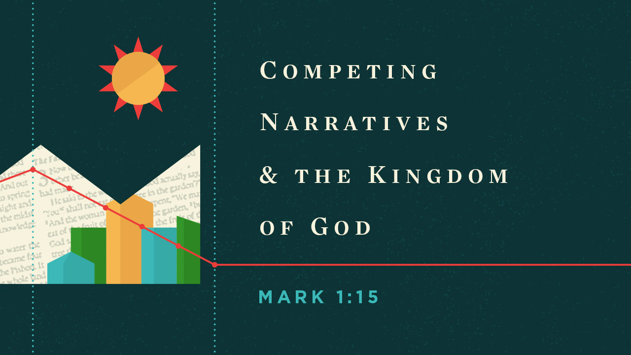 Competing Narratives and the Kingdom of God