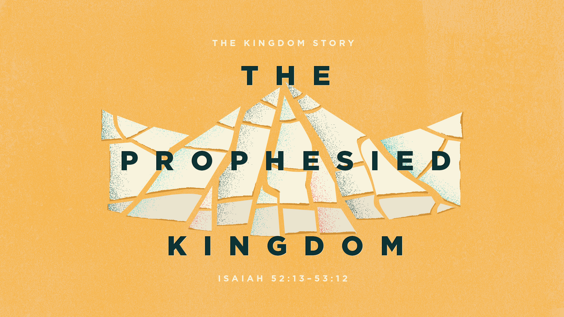The Prophesied Kingdom