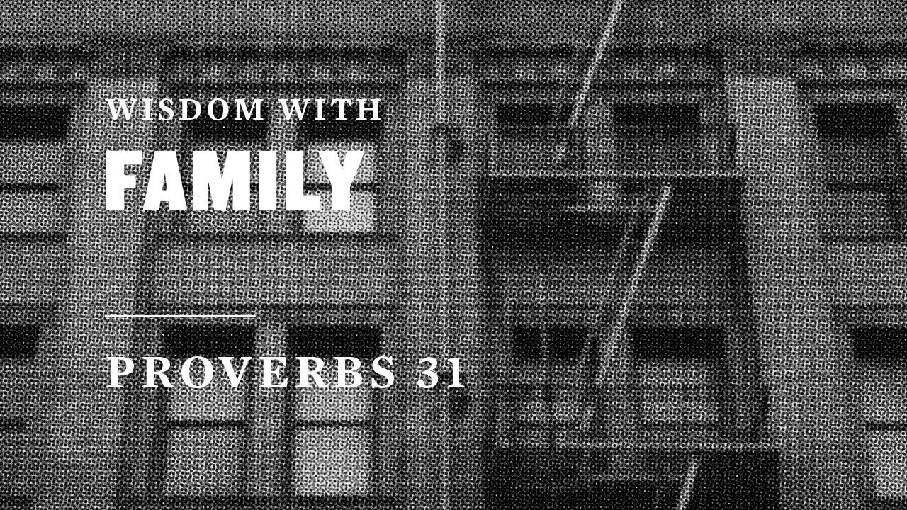 Wisdom With Family