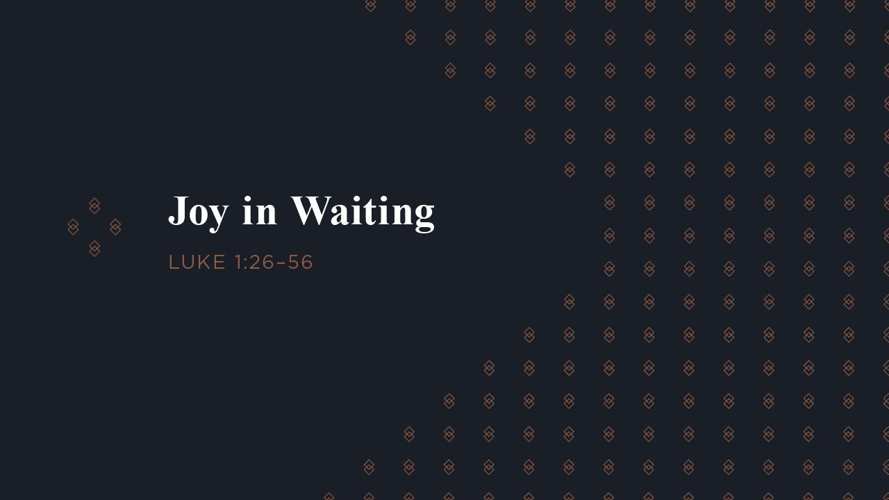 Joy in Waiting