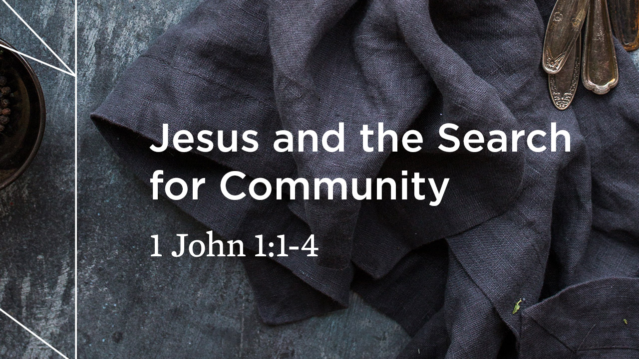 Jesus and the Search for Community