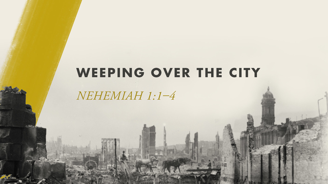 Weeping Over the City