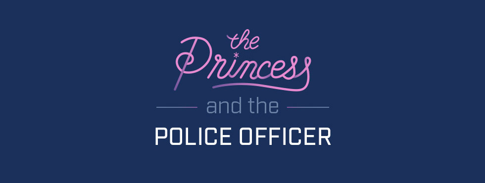 The Princess and the Police Officer