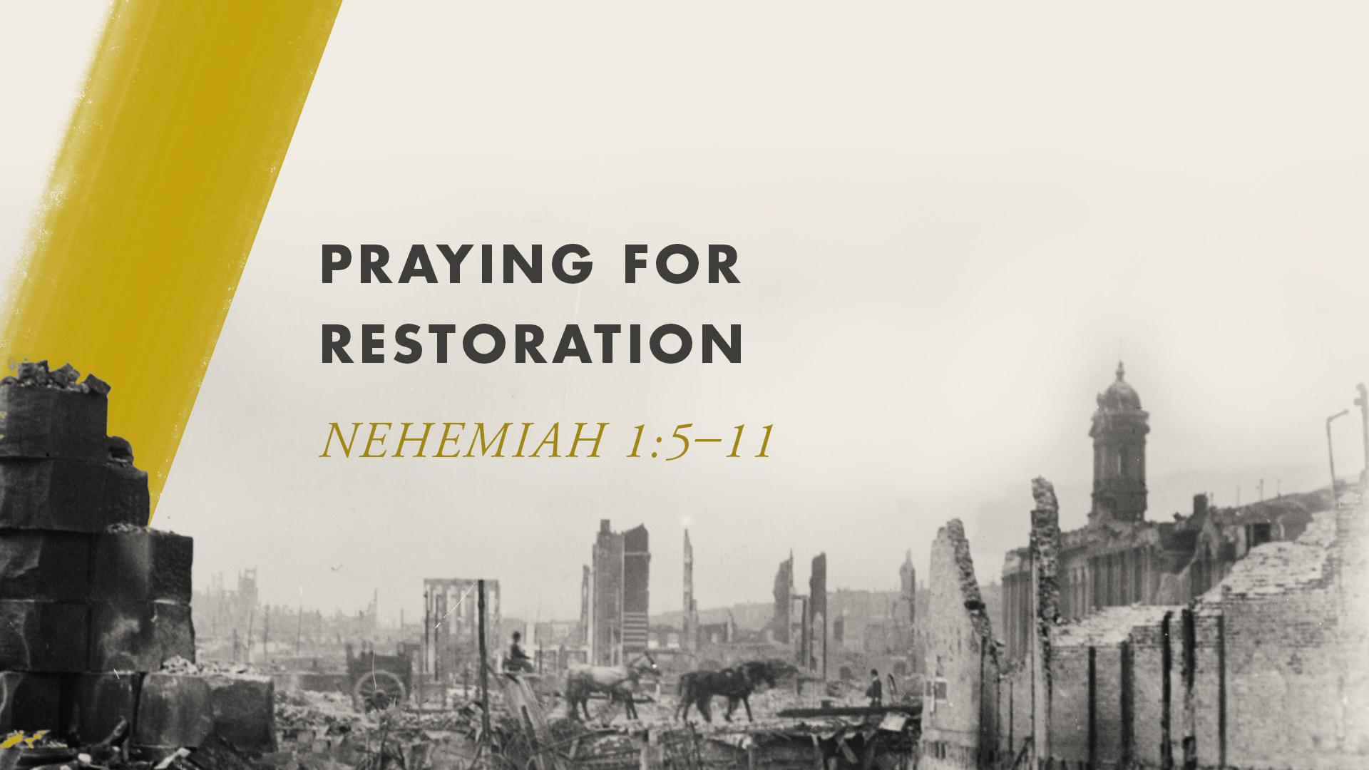 Praying for Restoration