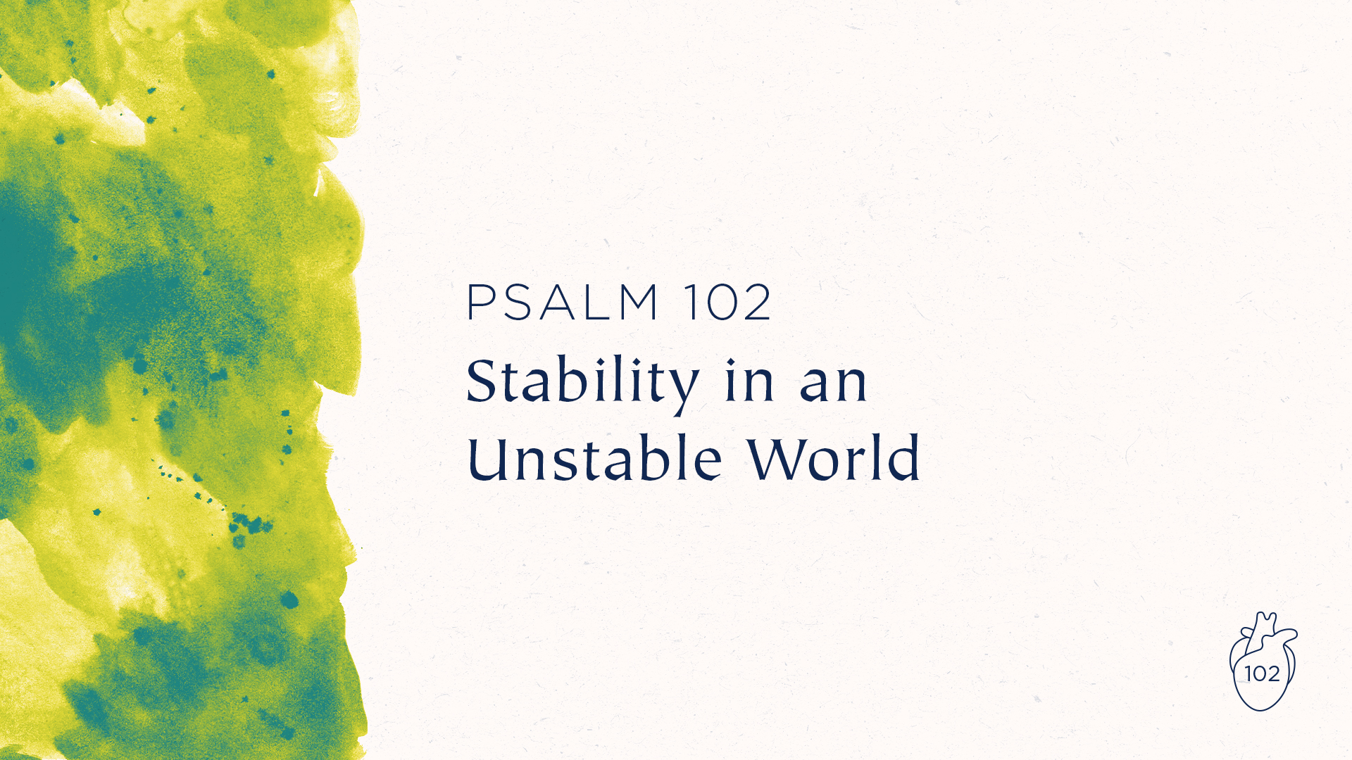 Stability in an Unstable World