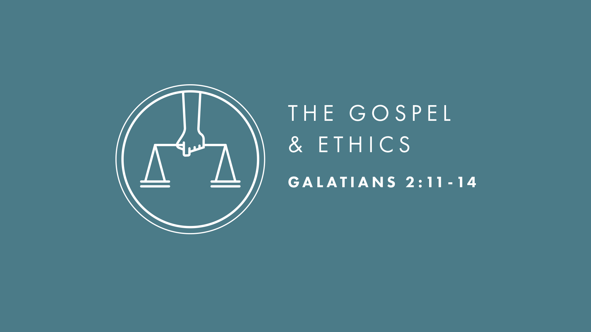 The Gospel and Ethics