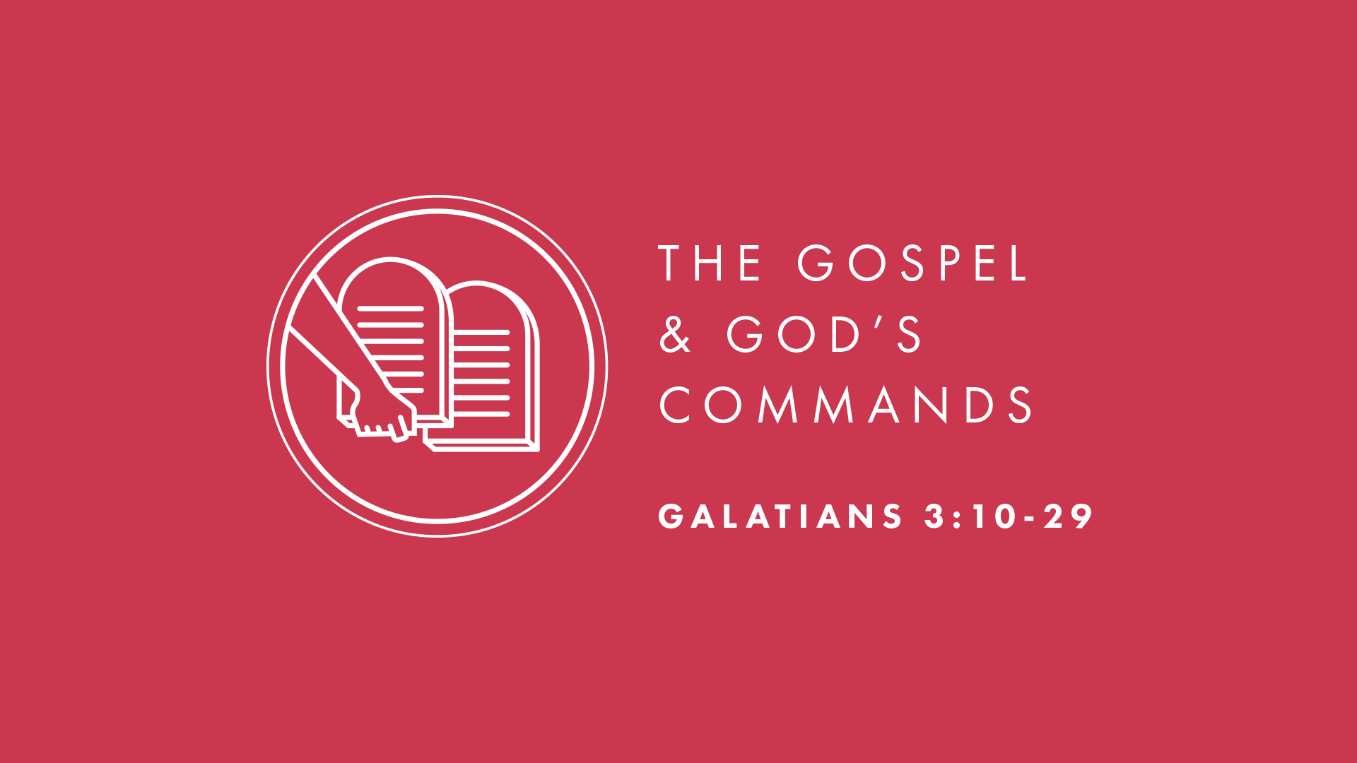 The Gospel and God's Commands