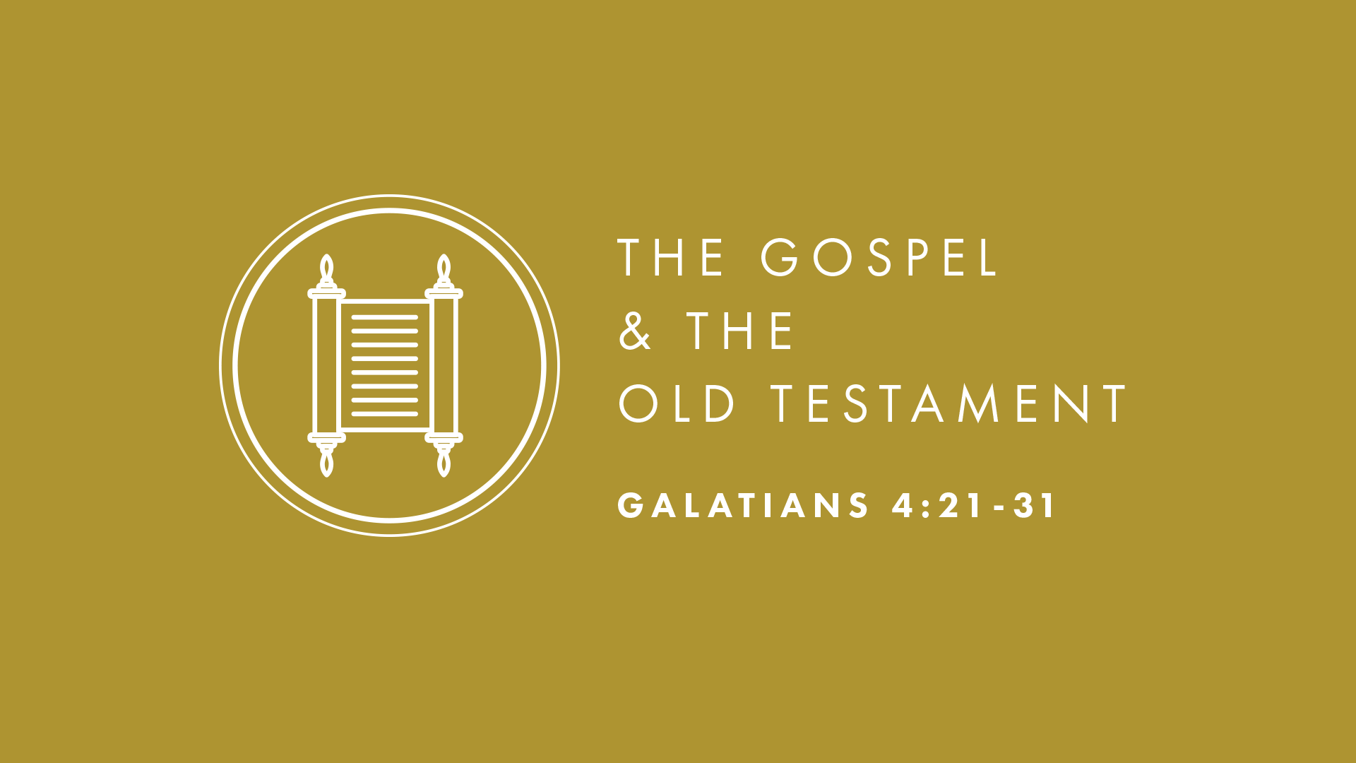 The Gospel and the Old Testament