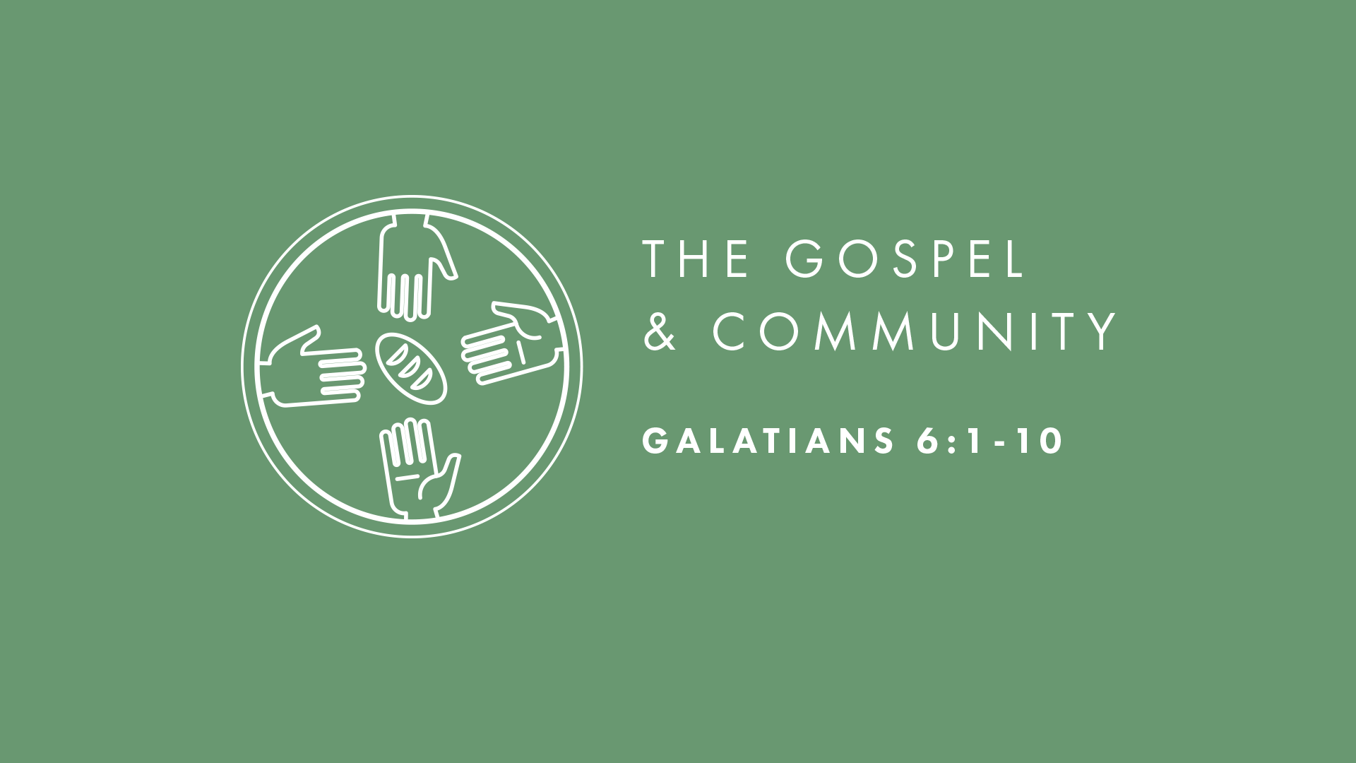 The Gospel and Community