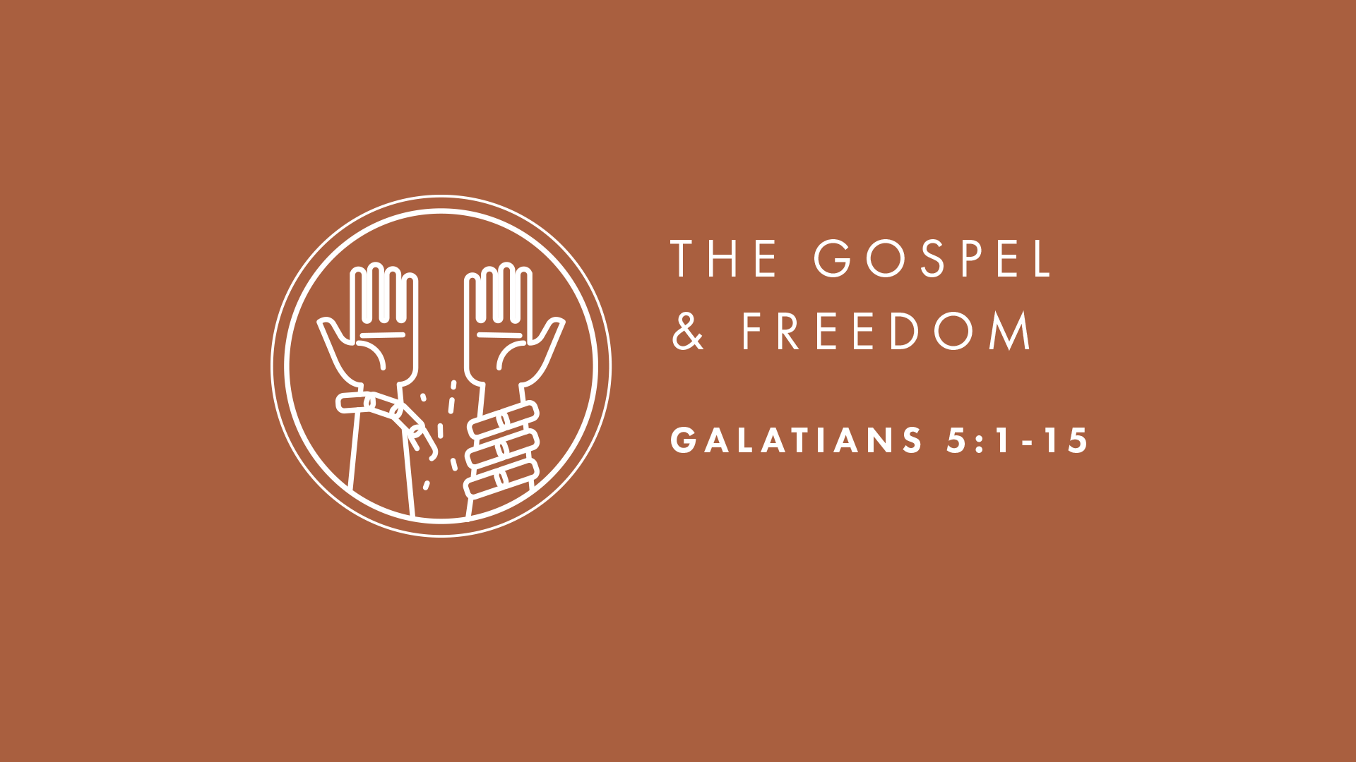 The Gospel and Freedom