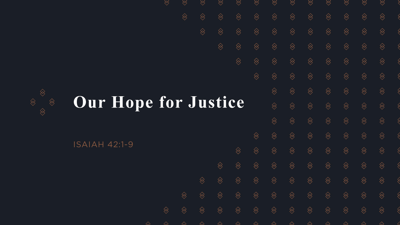 Our Hope for Justice