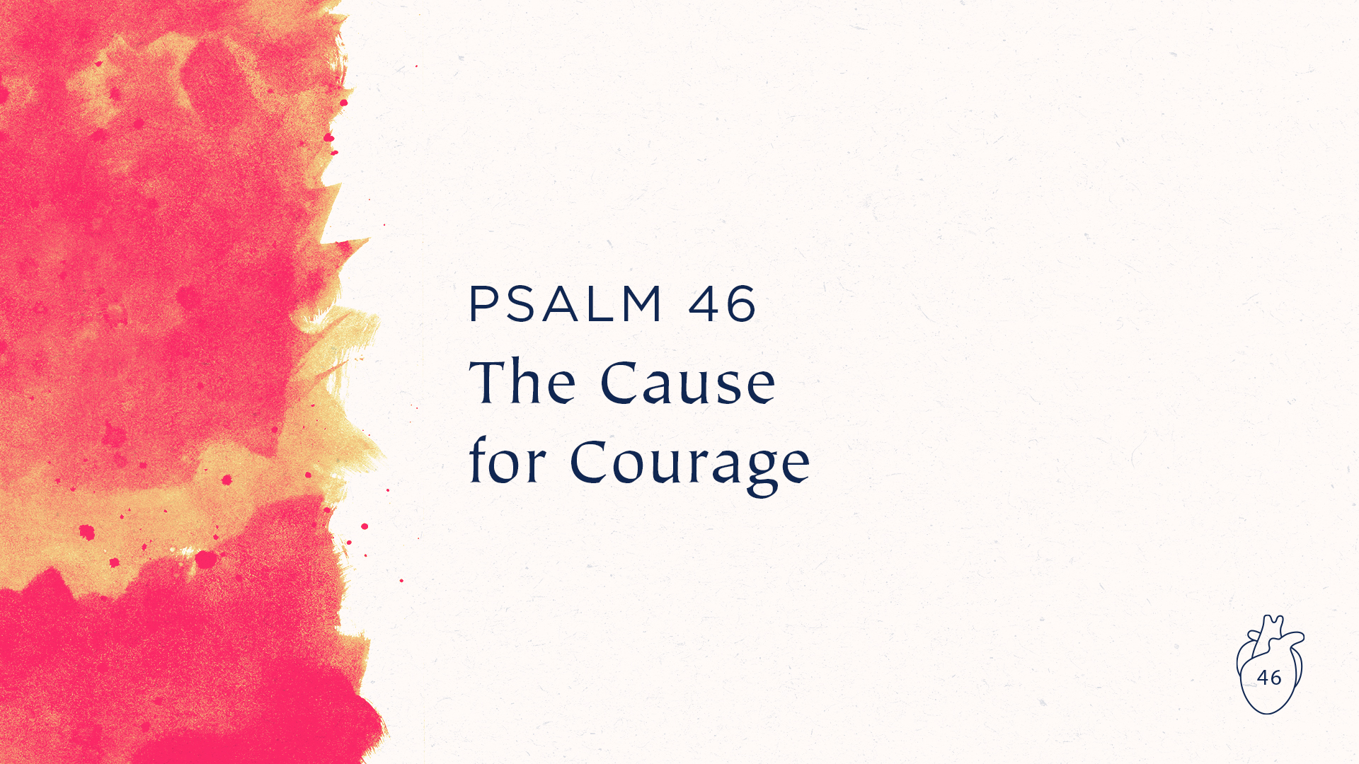 The Cause for Courage