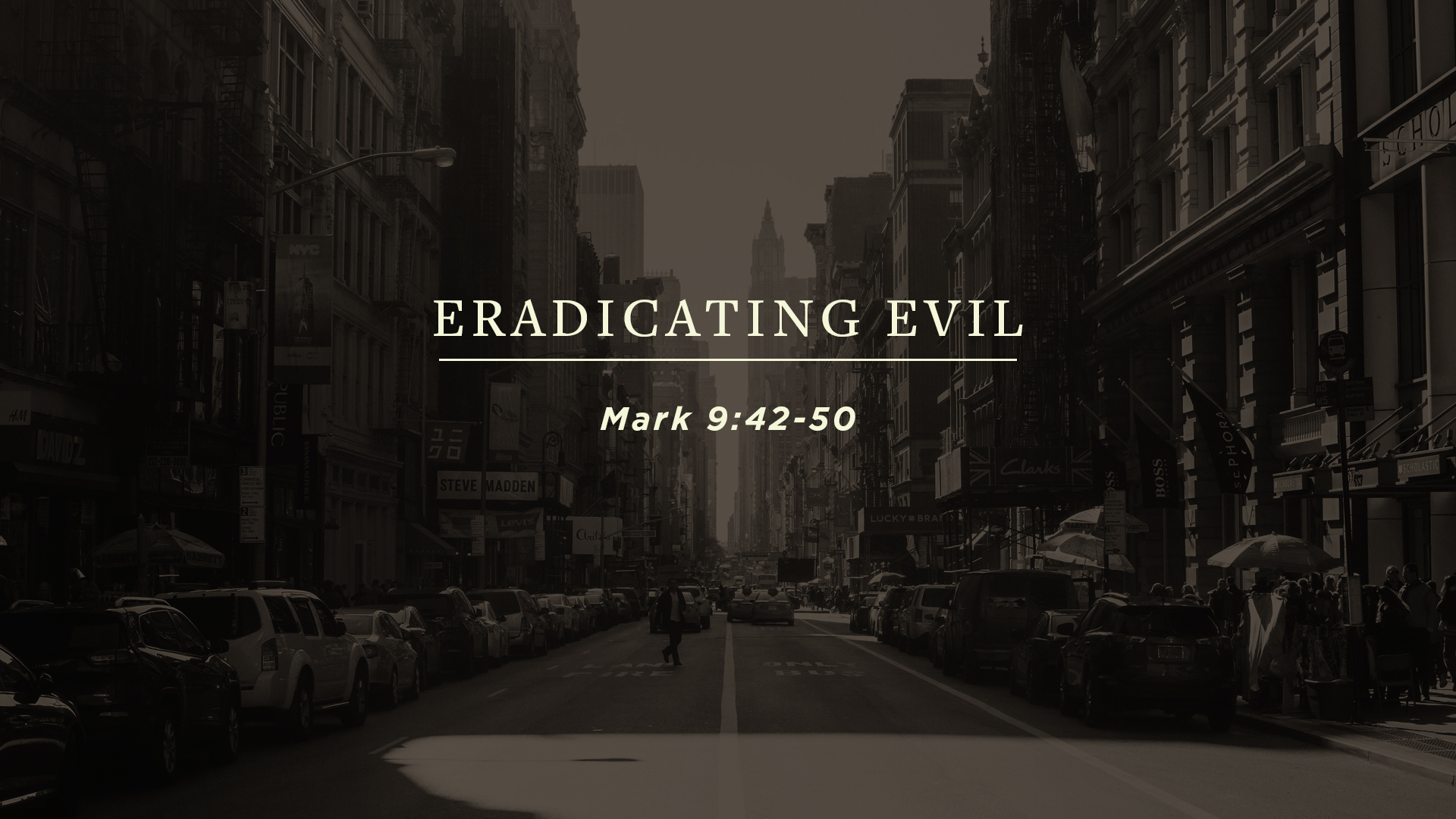 Eradicating Evil