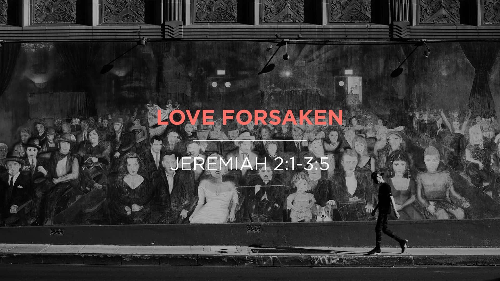 Love Forsaken