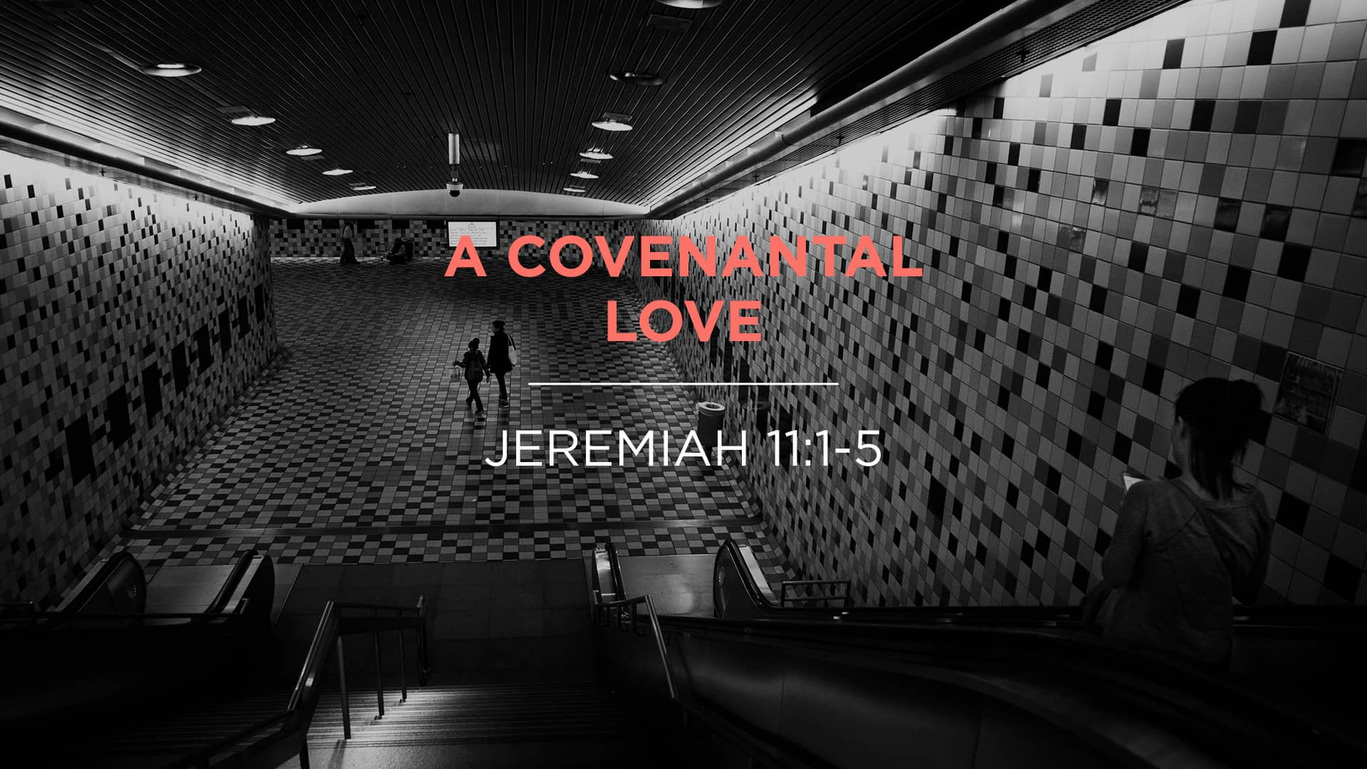 A Covenantal Love