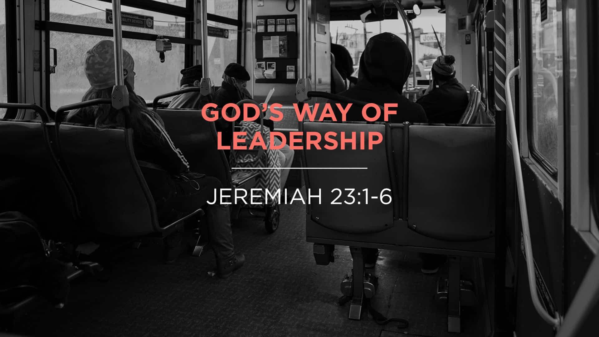 God's Way of Leadership