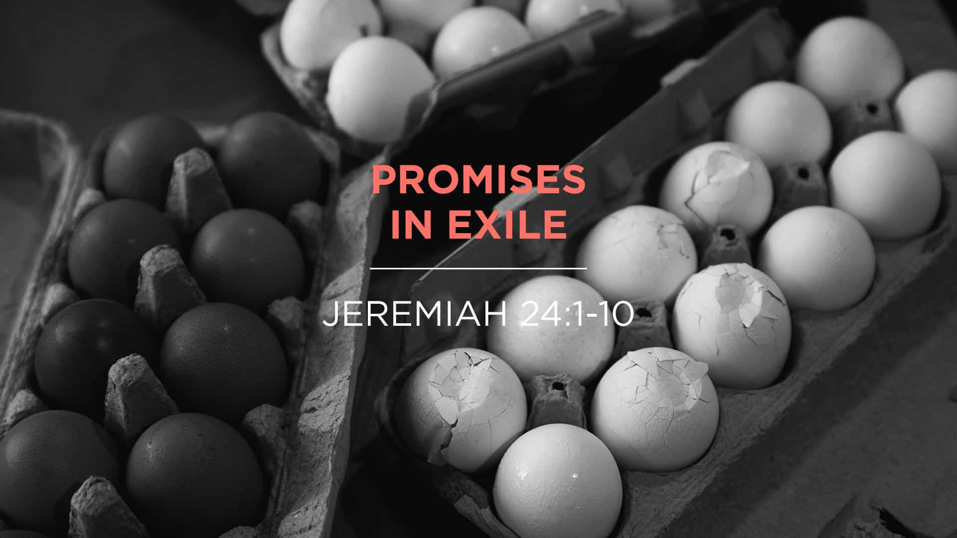 Promises in Exile