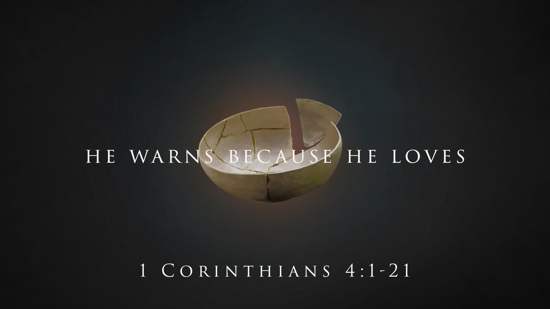 He Warns Because He Loves