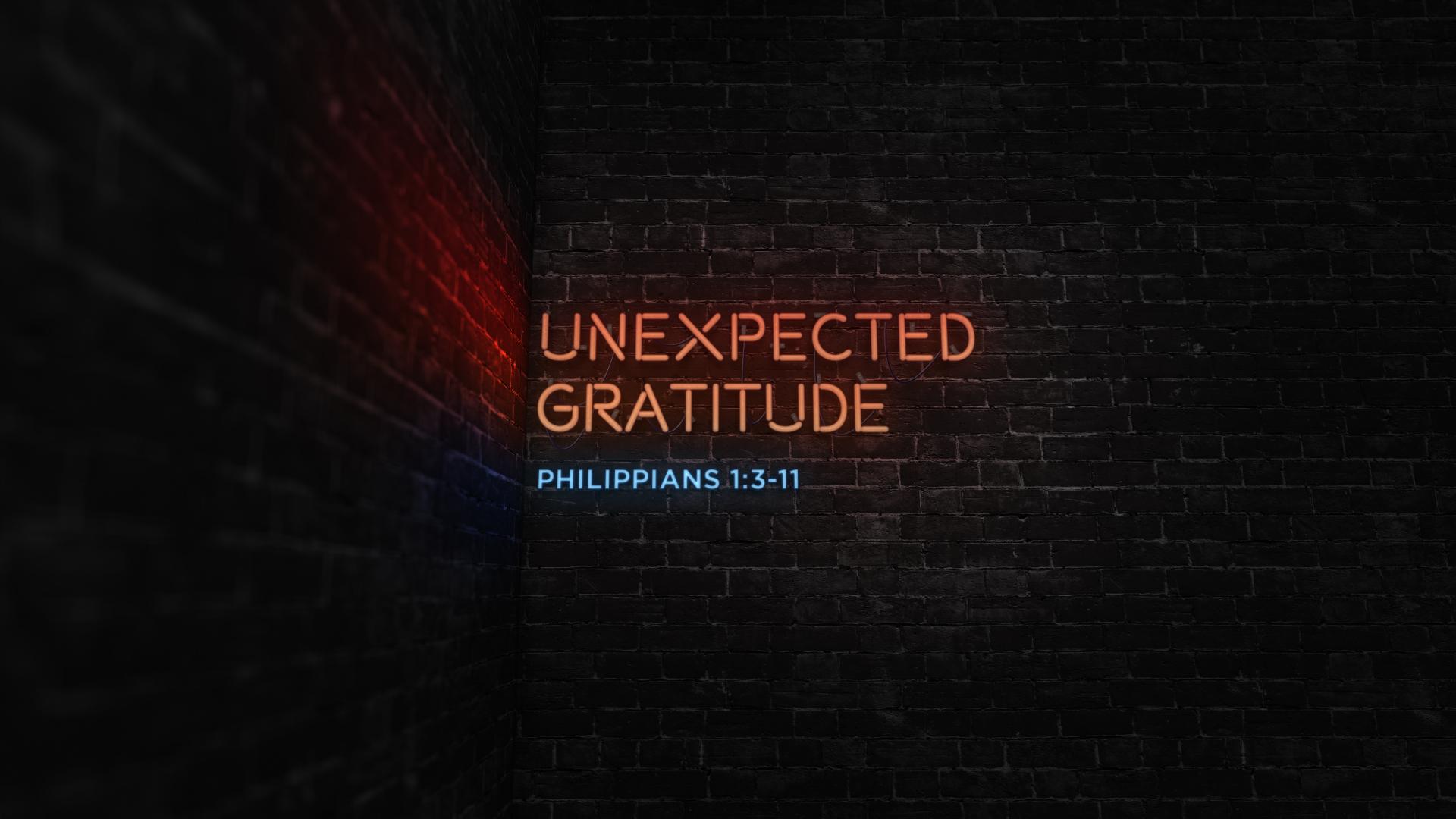 Unexpected Gratitude