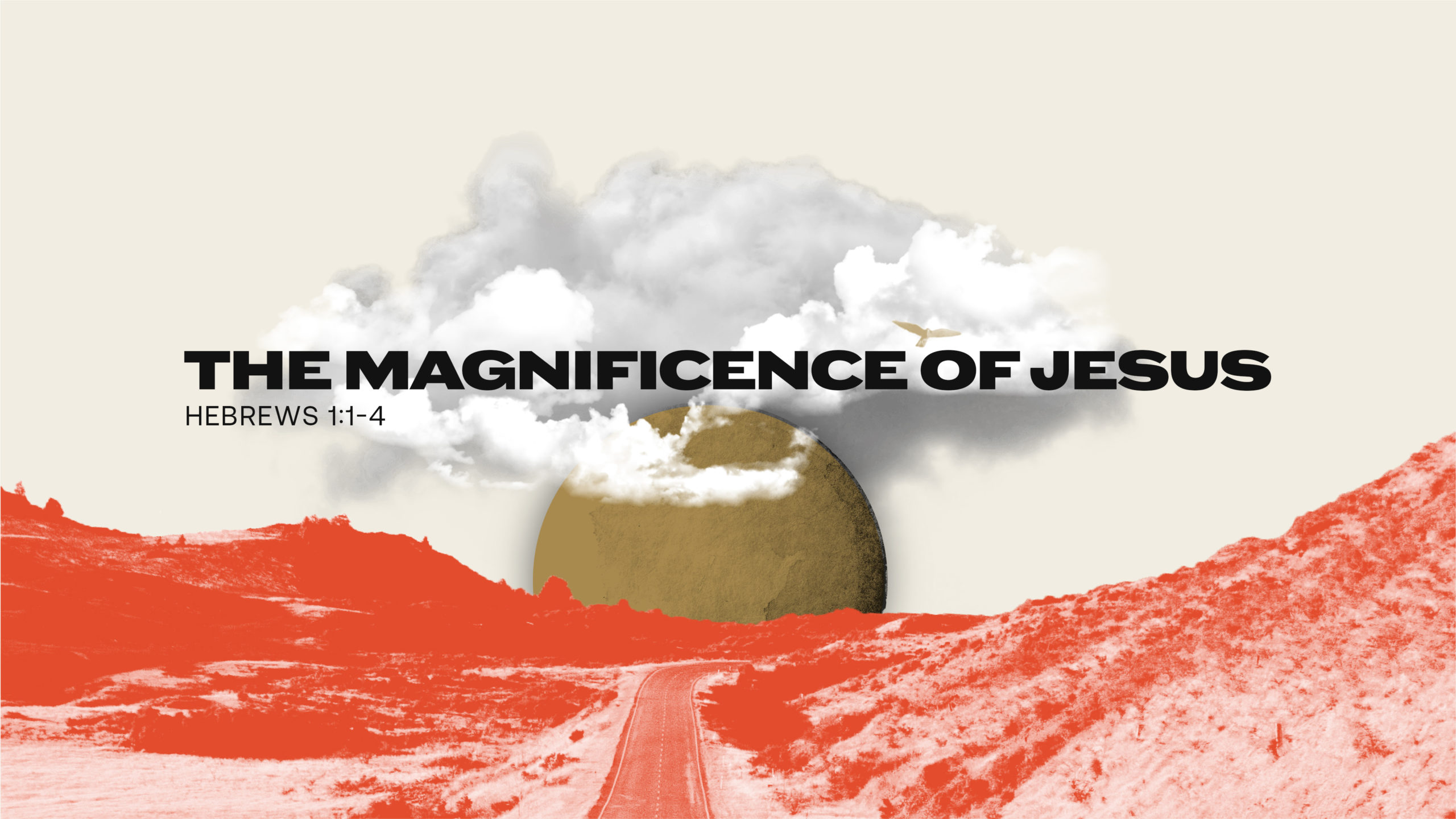 The Magnificence of Jesus