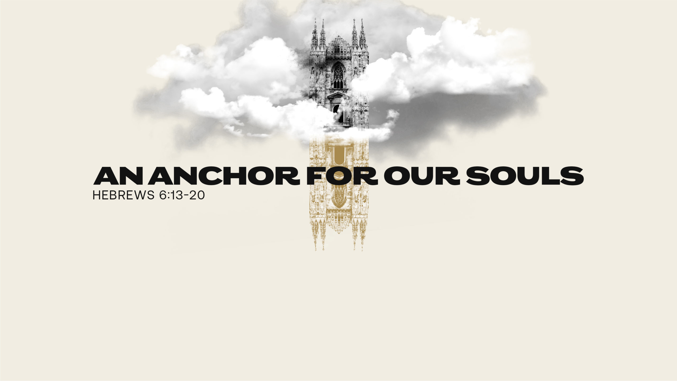 An Anchor for Our Souls