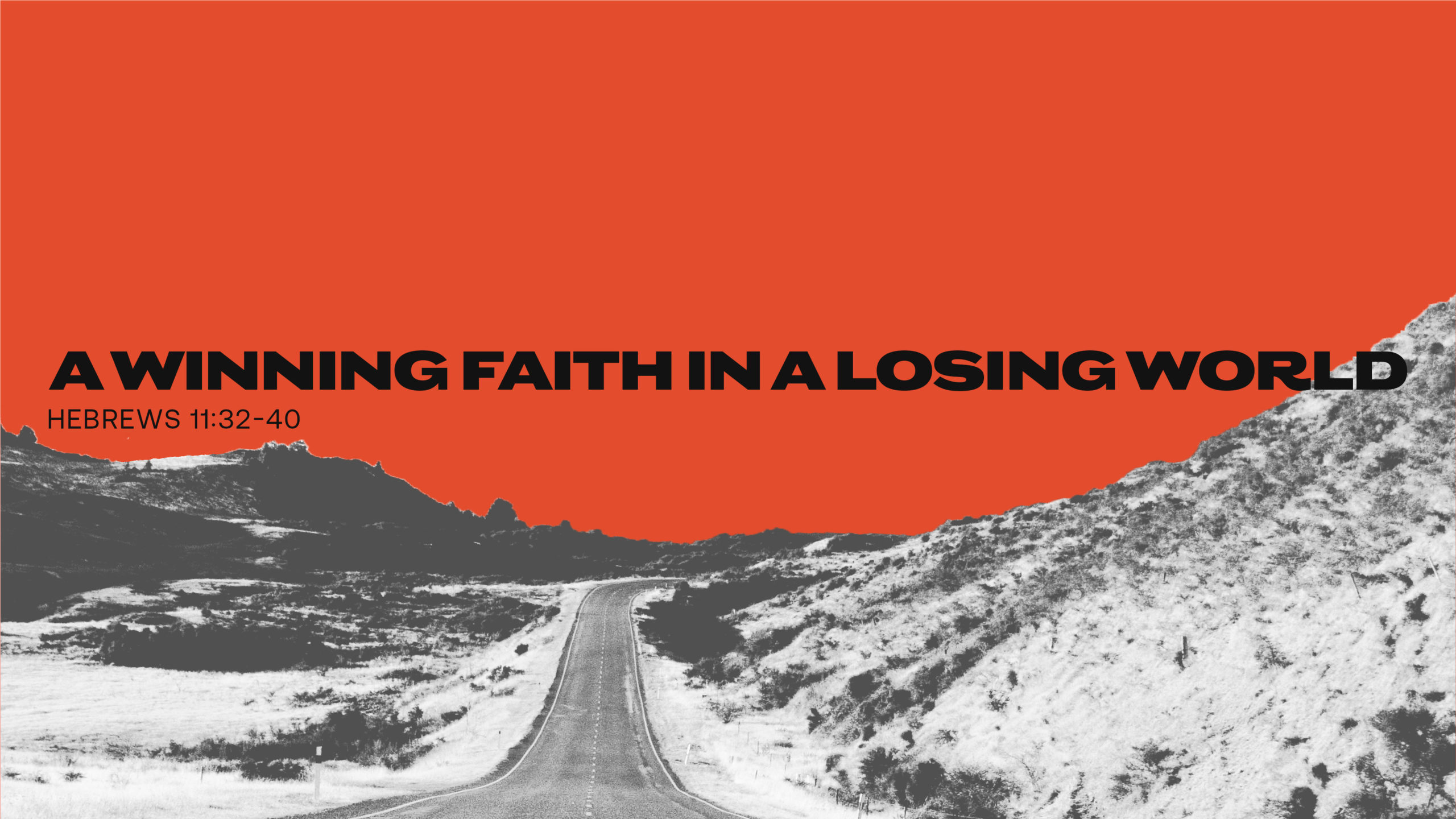 A Winning Faith in a Losing World